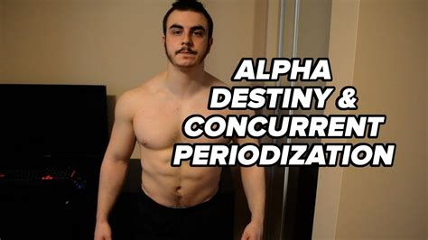 Alpha Destiny and Concurrent Periodization - YouTube