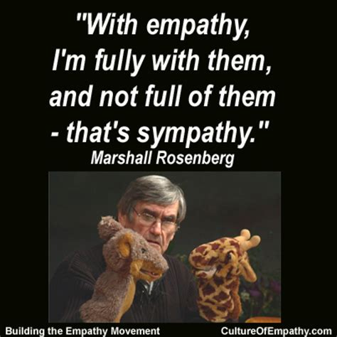 Culture of Empathy Builder: Marshall Rosenberg Quotes