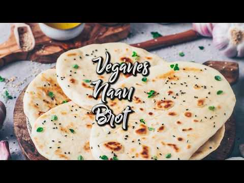 Indisches Naan Brot - Tines vegane Backstube